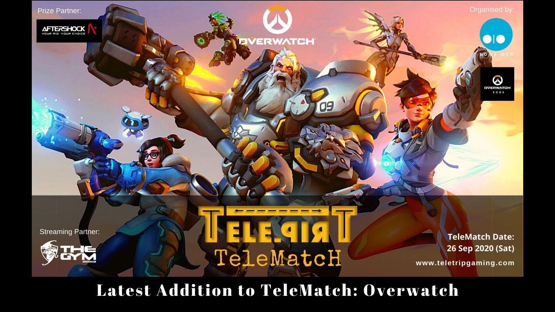Latest Addition to TeleMatch Overwatch